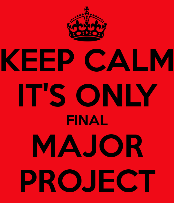 Keep Calm It S Only Final Major Project BeckyBendyLegs